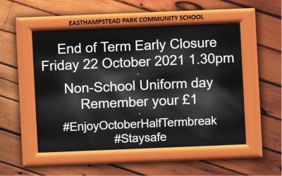 End of Term Early Closure and Non-School Uniform day – Friday 22 October 2021
